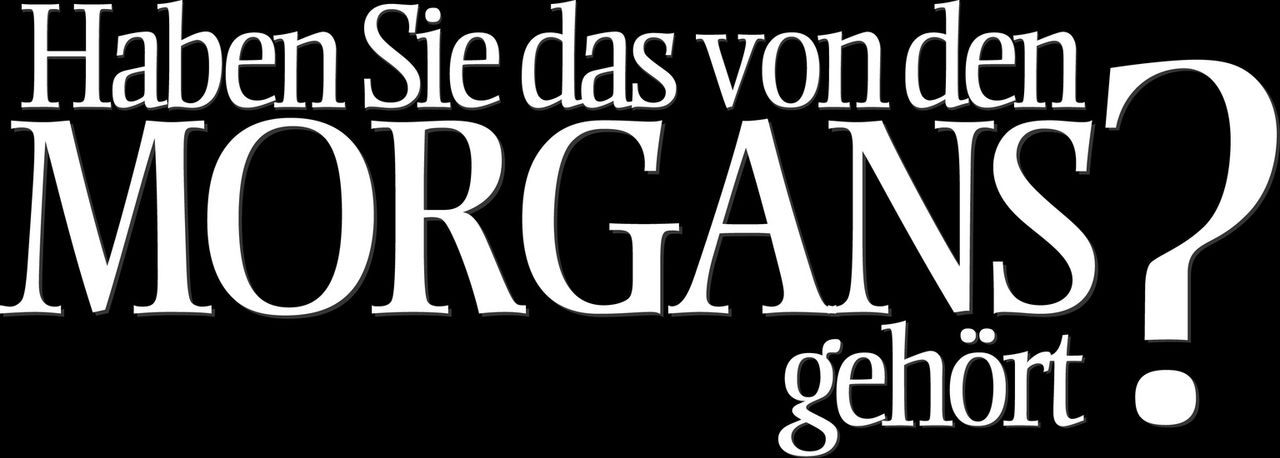 Haben Sie das von den Morgans gehört? - Logo - Bildquelle: 2009 Columbia Pictures Industries, Inc. and Beverly Blvd LLC. All Rights Reserved.