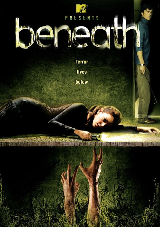 BENEATH - Plakatmotiv - Bildquelle: (2007) BY MTV FILMS AND PARAMOUNT PICTURES. ALL RIGHTS RESERVED.